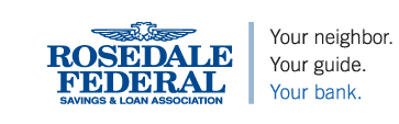 Rosedale Federal - Your neighbor. Your guide. Your bank.
